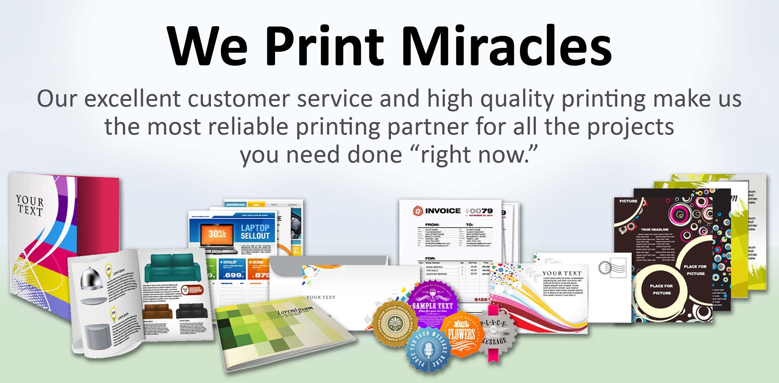 We Print Miracles