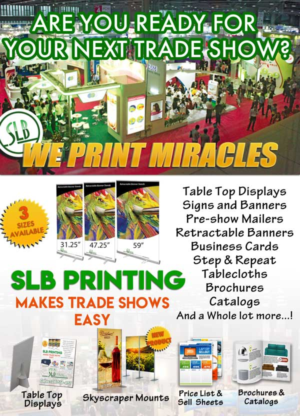 Let SLB Printing in Los Angeles help you get ready for your next trade show, convention or exhibition.